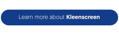 Learn more about Kleenscreen